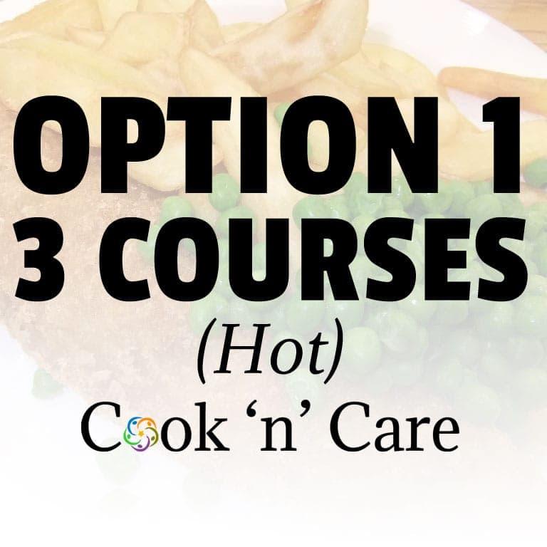 Option 1 – Hot – 3 Courses (Starter/Main/Dessert)